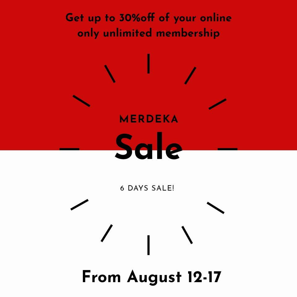 MERDEKA : GET UP TO 30%OFF OF YOUR ONLINE ONLY UNLIMITED MEMBERSHIP !!